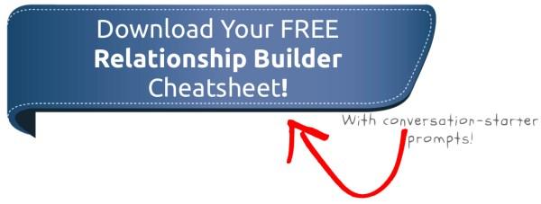 relationship builder cheatsheet download