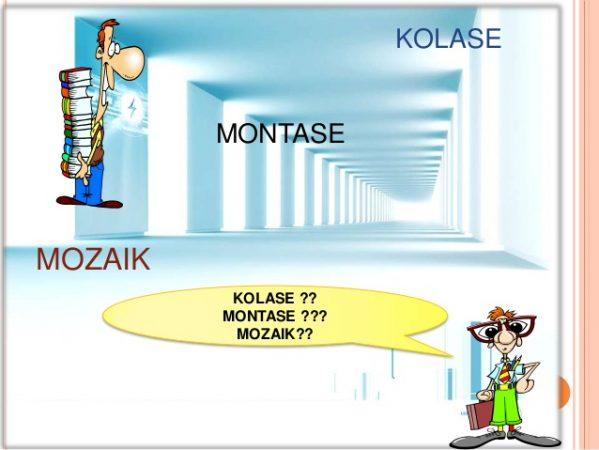 Perbedaan Kolase, Montase, dan Mozaik