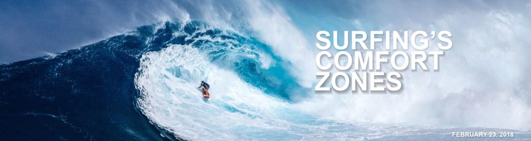 Surfing Comfort Zones