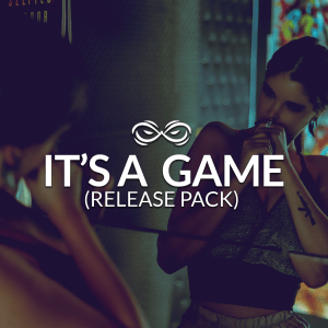 It's A Game - Release Pack