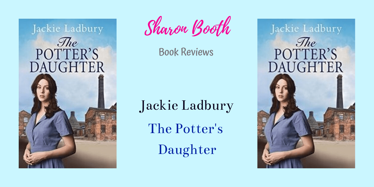 Read more about the article The Potter's Daughter by Jackie Ladbury