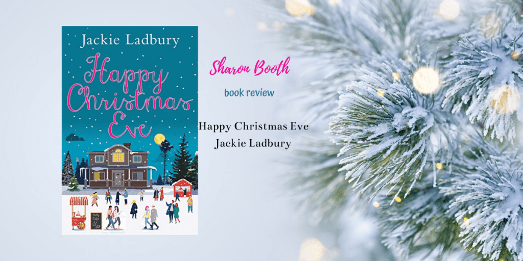Book Review for Happy Christmas Eve by Jackie Ladbury