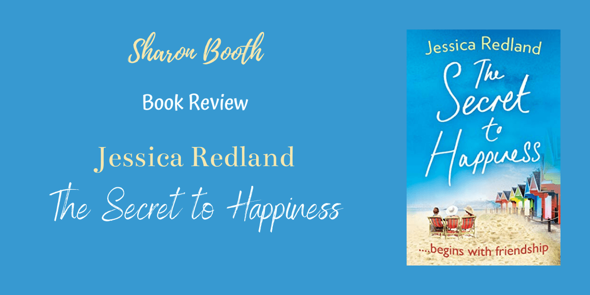 The Secret to Happiness by Jessica Redland