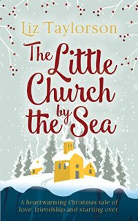 The Little Church by the Sea by Liz Taylorson