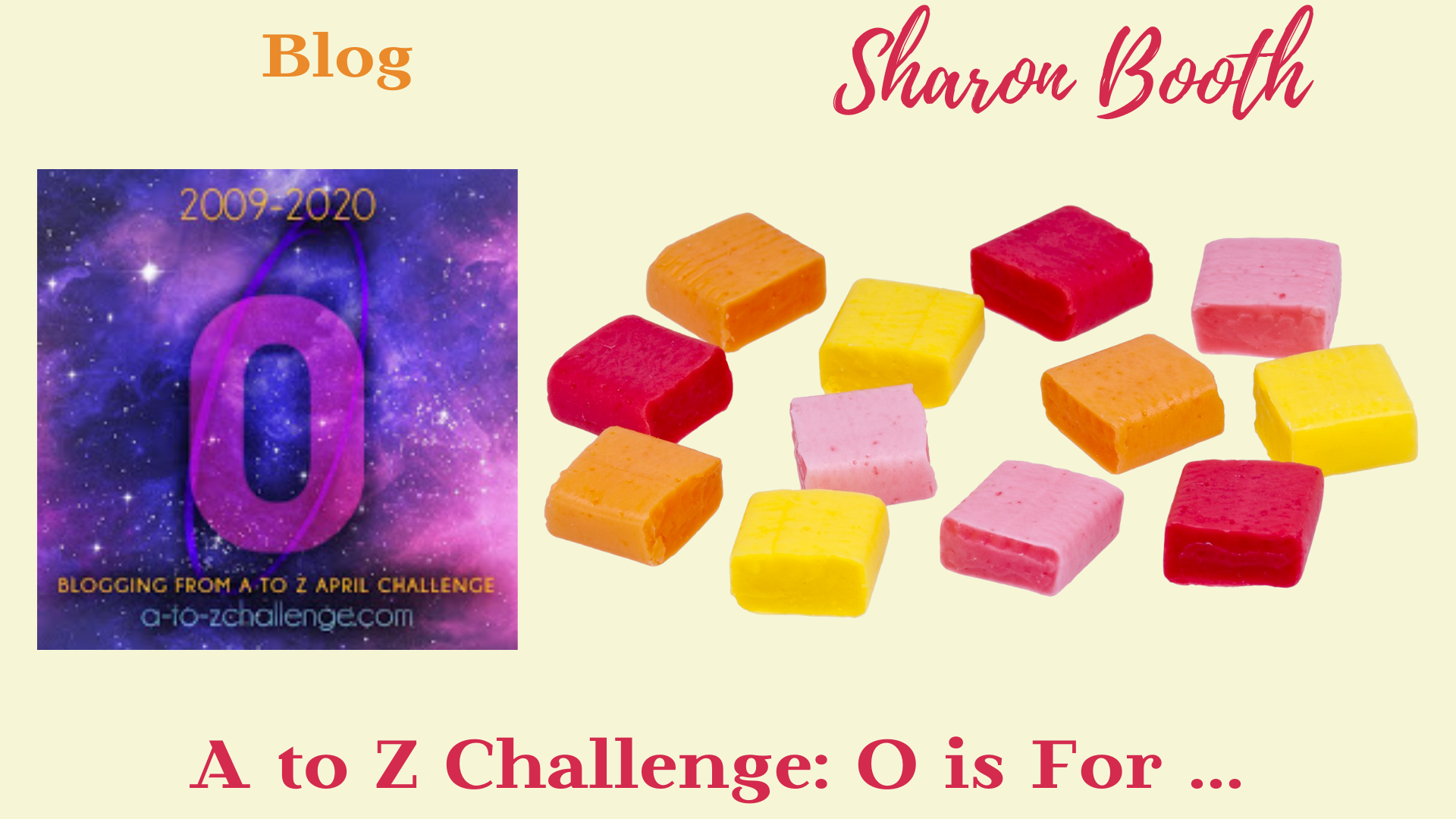 #AtoZChallenge O is For …
