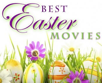 Easter Movies