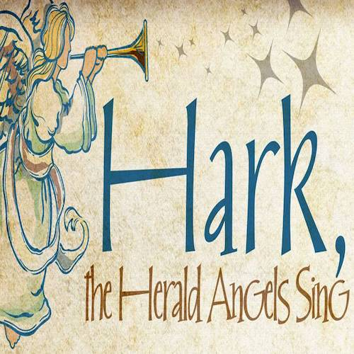 Christmas Carols: Hark the Herald Angels Sing