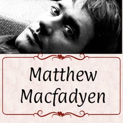 Happy Birthday to Matthew Macfadyen! My Favorite Mr. Darcy!