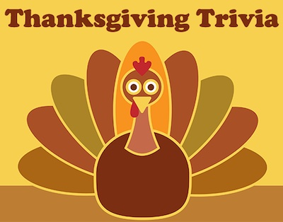 More Thanksgiving Trivia & Facts