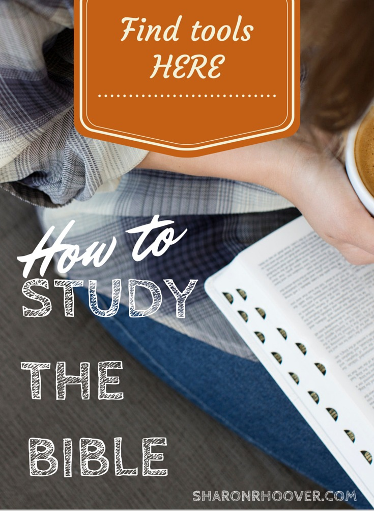 How to Study the Bible - Sharon R Hoover