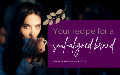 Your Recipe for a Soul-Aligned Brand