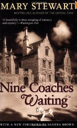 Nine Coaches Waiting . . . for Mary Stewart, Mother of Romantic Suspense