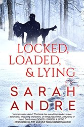 Locked, Loaded, & Lying with Debut Author Sarah Andre