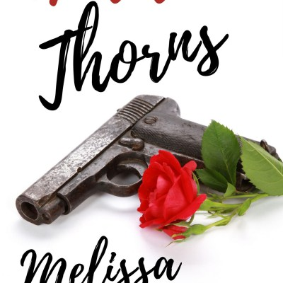 Daring Debuts '18: Melissa Bennett's New Release Hidden Thorns