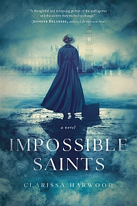Daring Debuts '18: Clarissa Harwood's New Release Impossible Saints