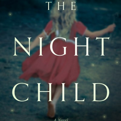 Daring Debuts '18: Anna Quinn's New Release The Night Child