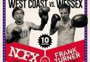 Review: Frank Turner & NO-FX – Westcoast VS Wessex