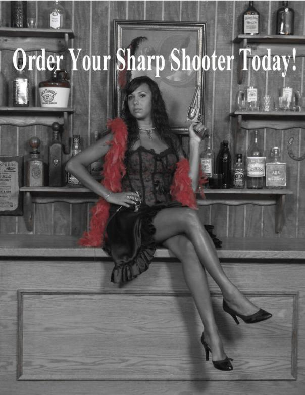 Order-Your-Sharp-Shooter- Click Here!