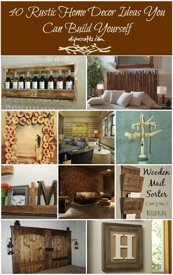 Best 40 Rustic Home Decor Ideas You Can Build Yourself Diy This Month