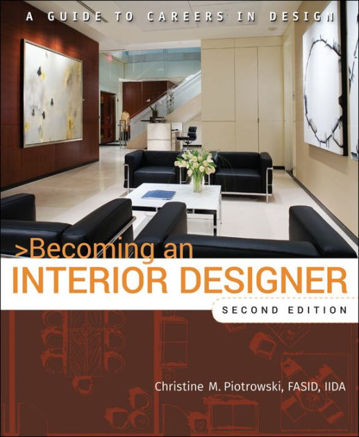 Best Becoming An Interior Designer A Guide To Careers In This Month