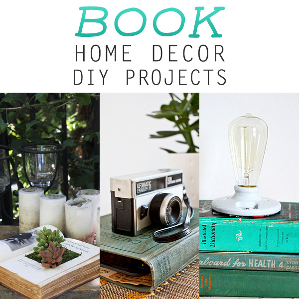 Best Book Home Decor Diy Projects The Cottage Market This Month