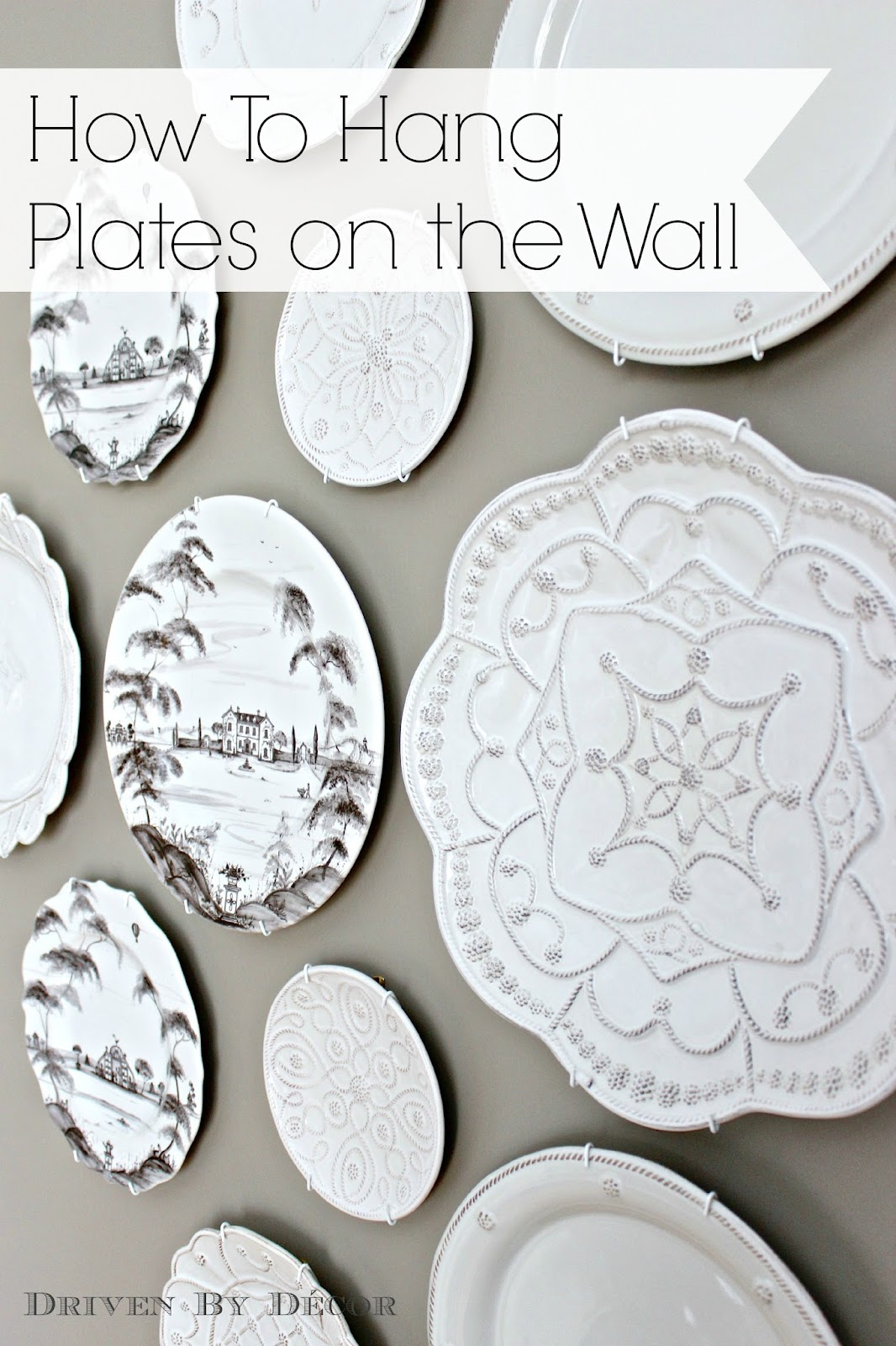 Best The Easy How To For Hanging Plates On The Wall Driven This Month