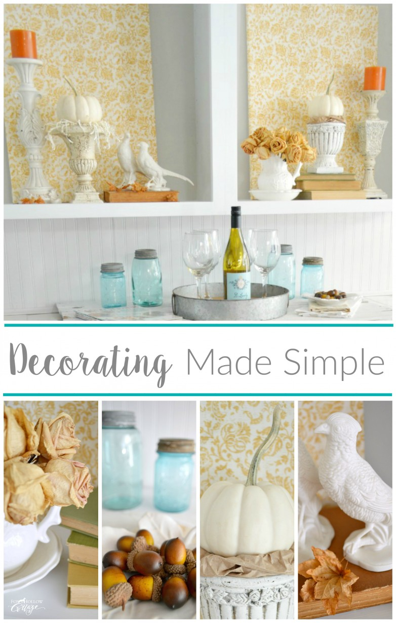 Best Cheap And Easy Empty Space Decorating Filler Fox Hollow This Month