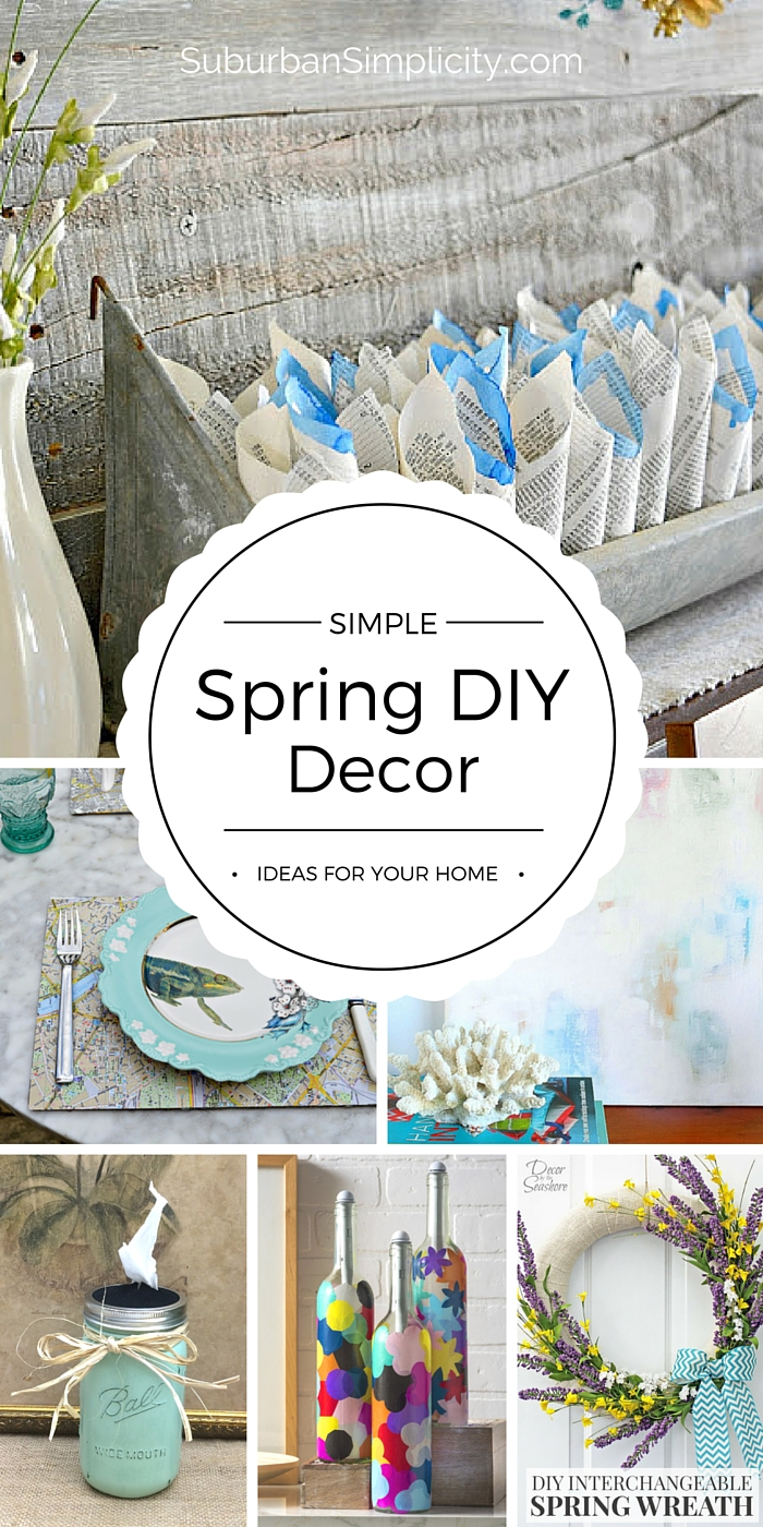 Best Simple Spring Diy Decor Ideas Inexpensive Diys For Spring This Month