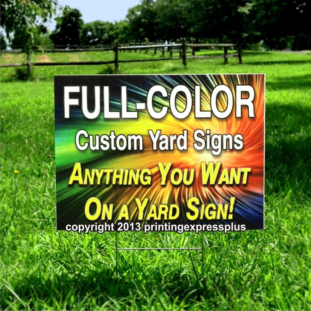Best 6 18X24 Full Color Custom Yard Signs Printed One Side Ebay This Month