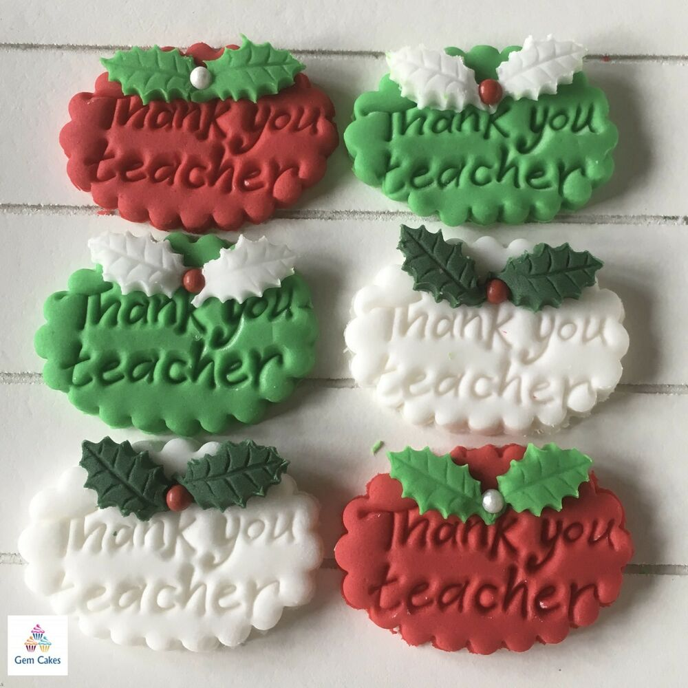 Best Thank You Teacher Gifts Edible Christmas Cup Cake This Month