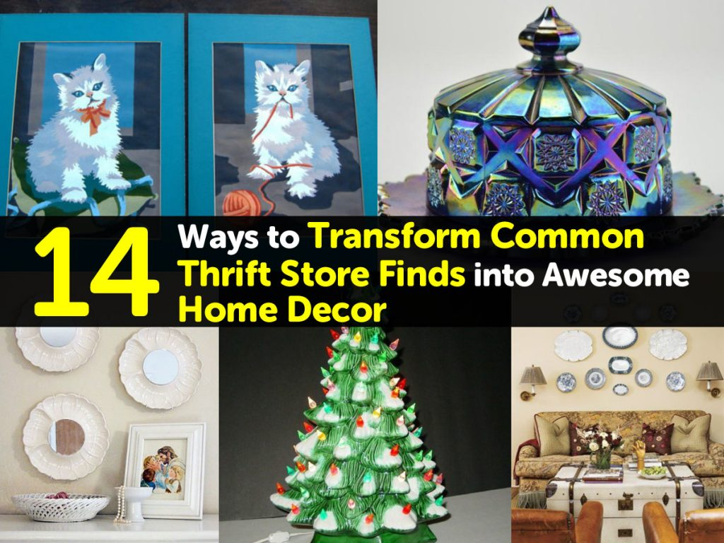 Best 14 Ways To Transform Common Thrift Store Finds Into This Month