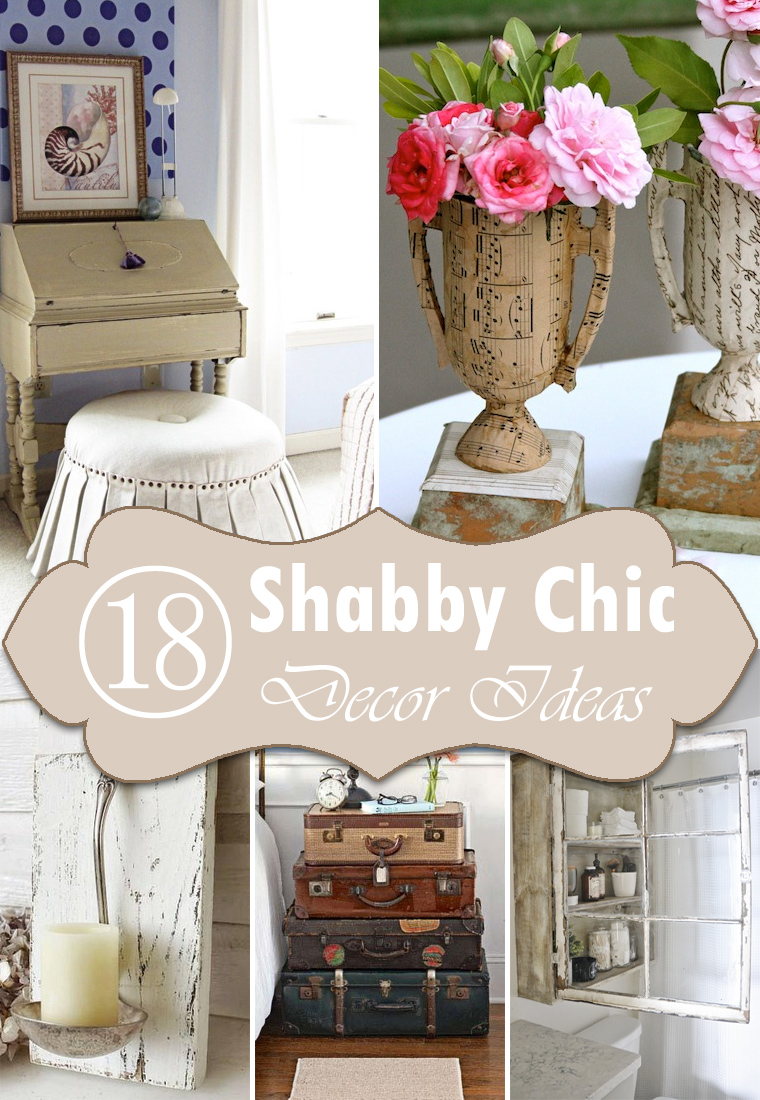 Best 18 Diy Shabby Chic Home Decorating Ideas On A Budget This Month