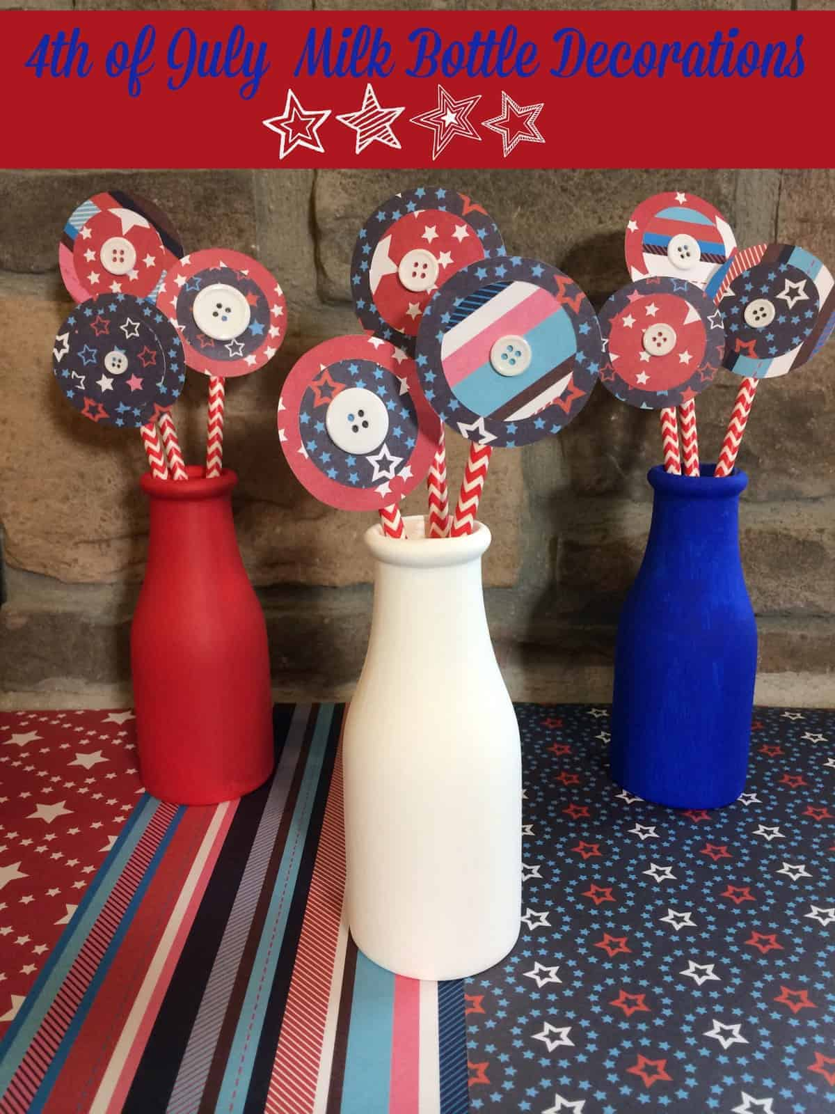 Best Diy 4Th Of July Milk Bottle Decorations A Sparkle Of Genius This Month