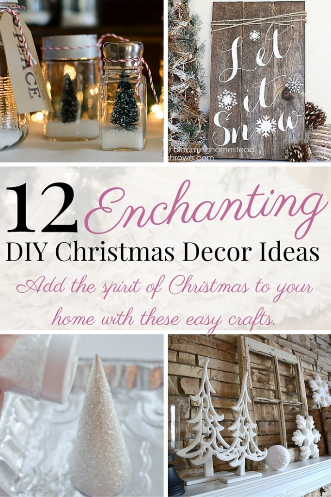 Best 12 Enchanting Diy Christmas Decor Ideas The Bewitchin This Month