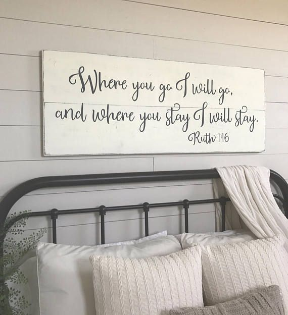 Best Bedroom Wall Decor Where You Go I Will Go Wood Signs This Month