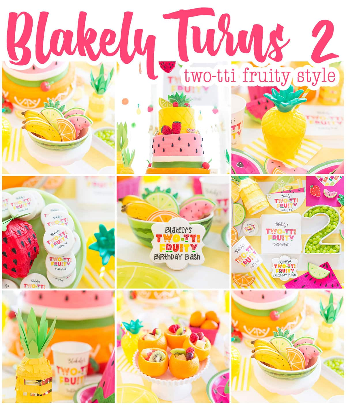 Best Two Tti Fruity Birthday Party Blakely Turns 2 Pizzazzerie This Month