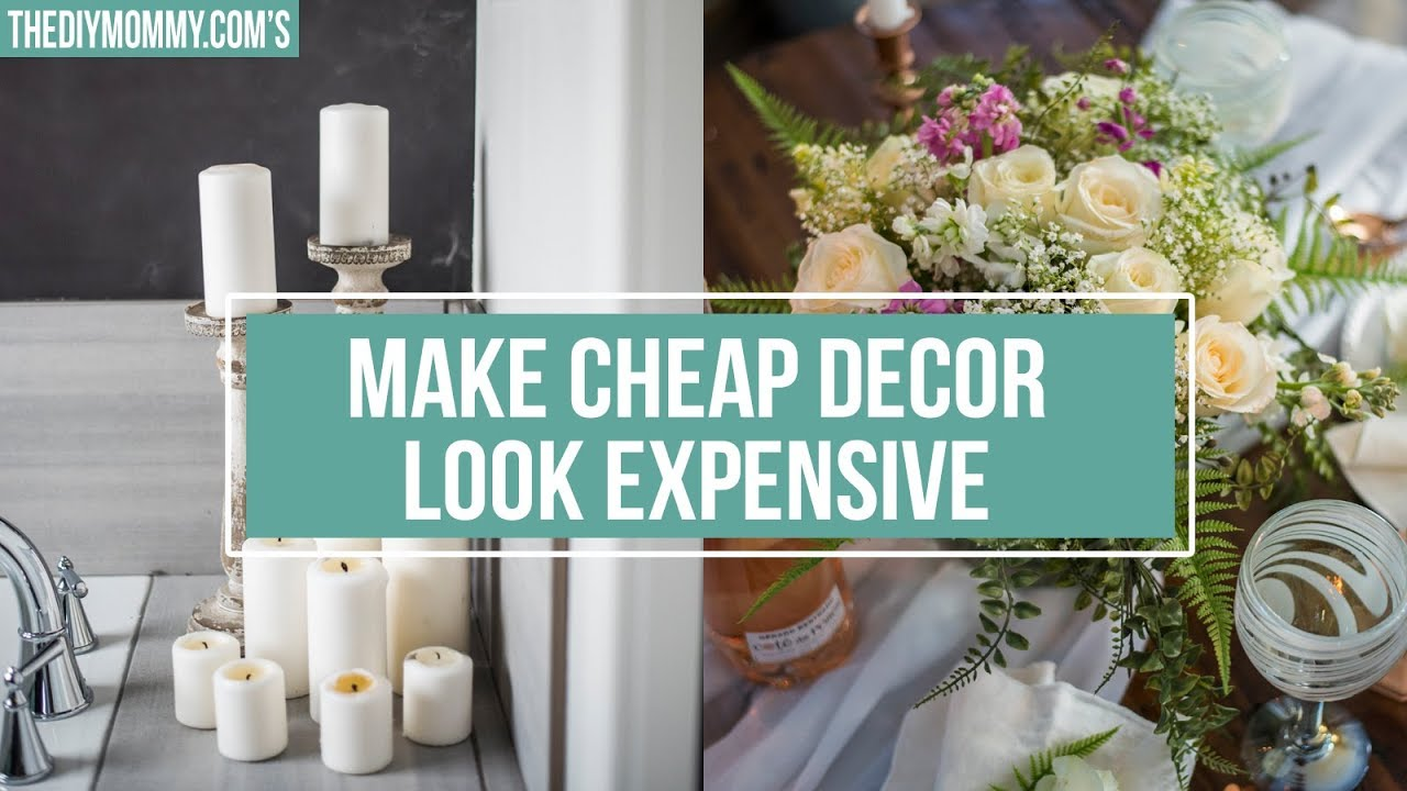 Best 5 Ways To Make Cheap Decor Look Expensive Youtube This Month