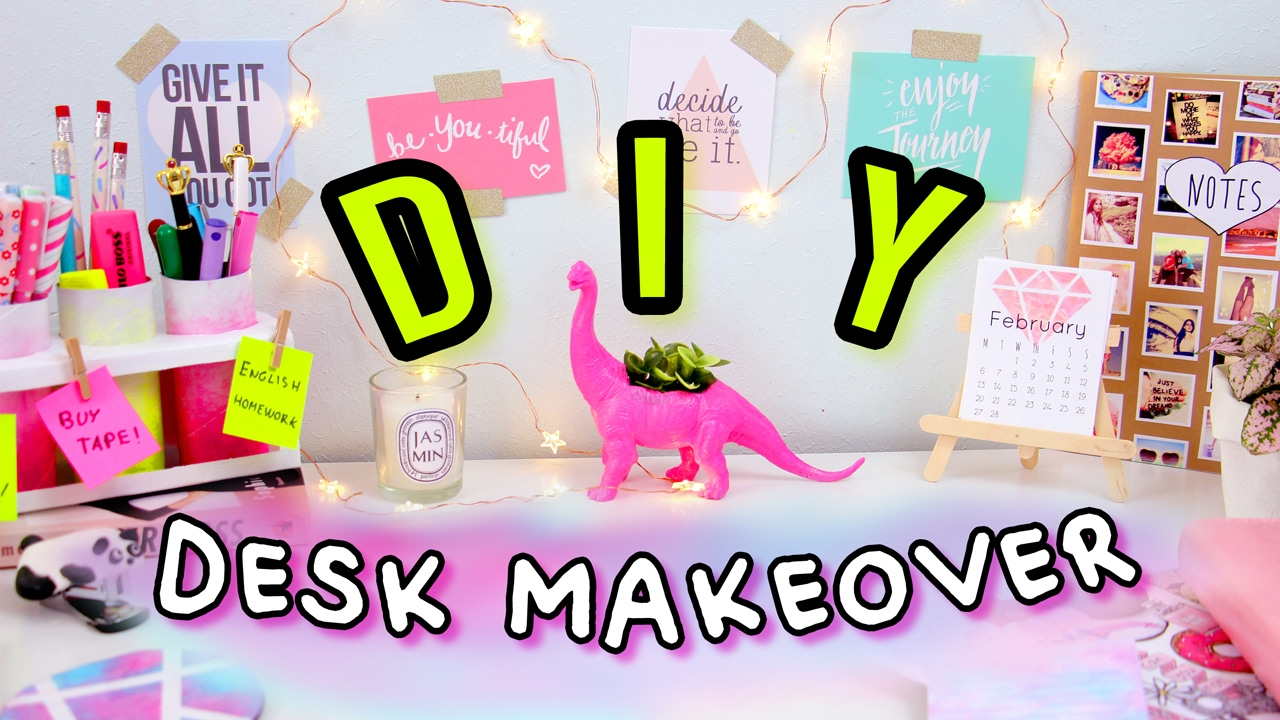 Best Diy Desk Decor Organization Desk Makeover 2017 Make This Month