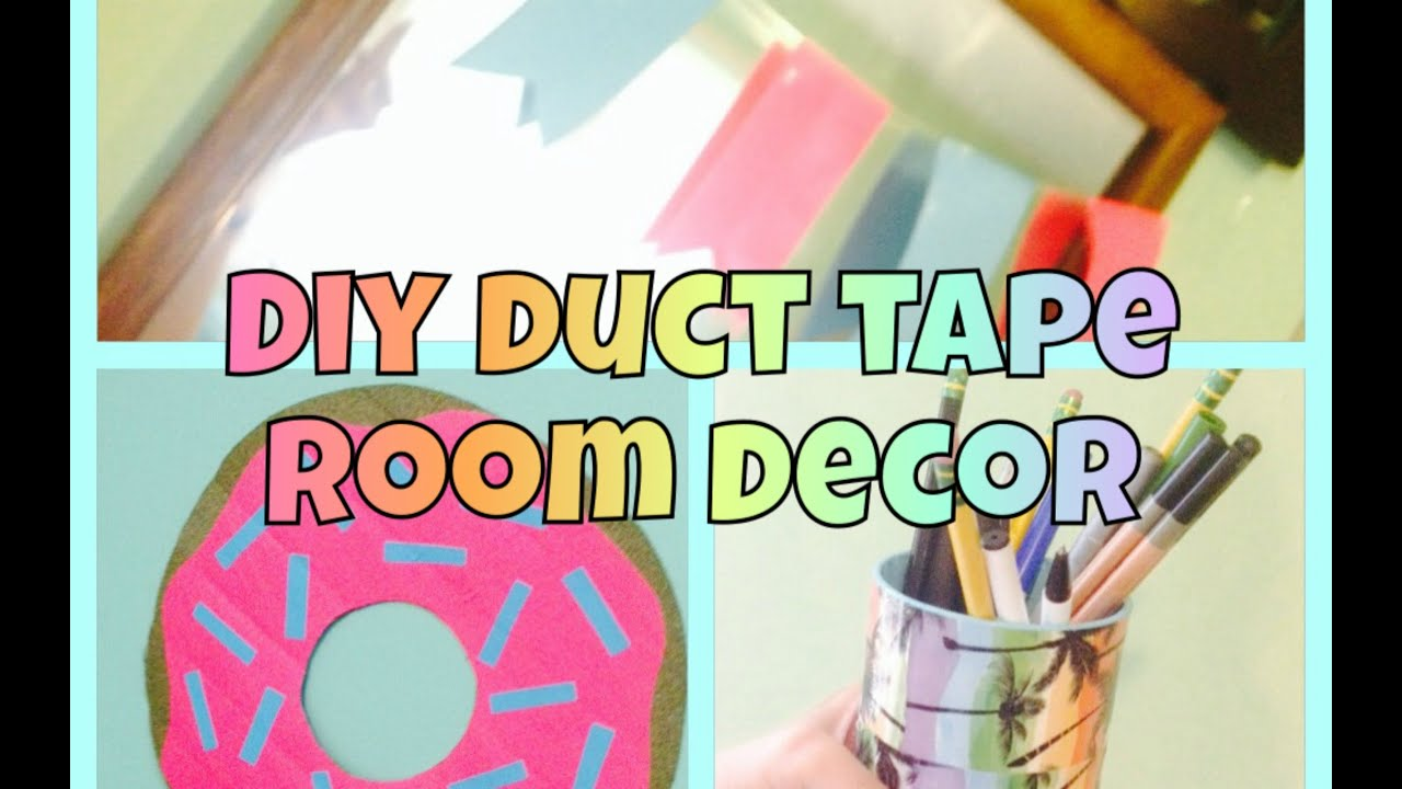 Best Diy Easy Duct Tape Room Decor Youtube This Month