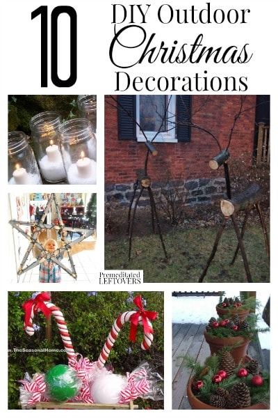 Best 10 Diy Outdoor Christmas Decorations This Month