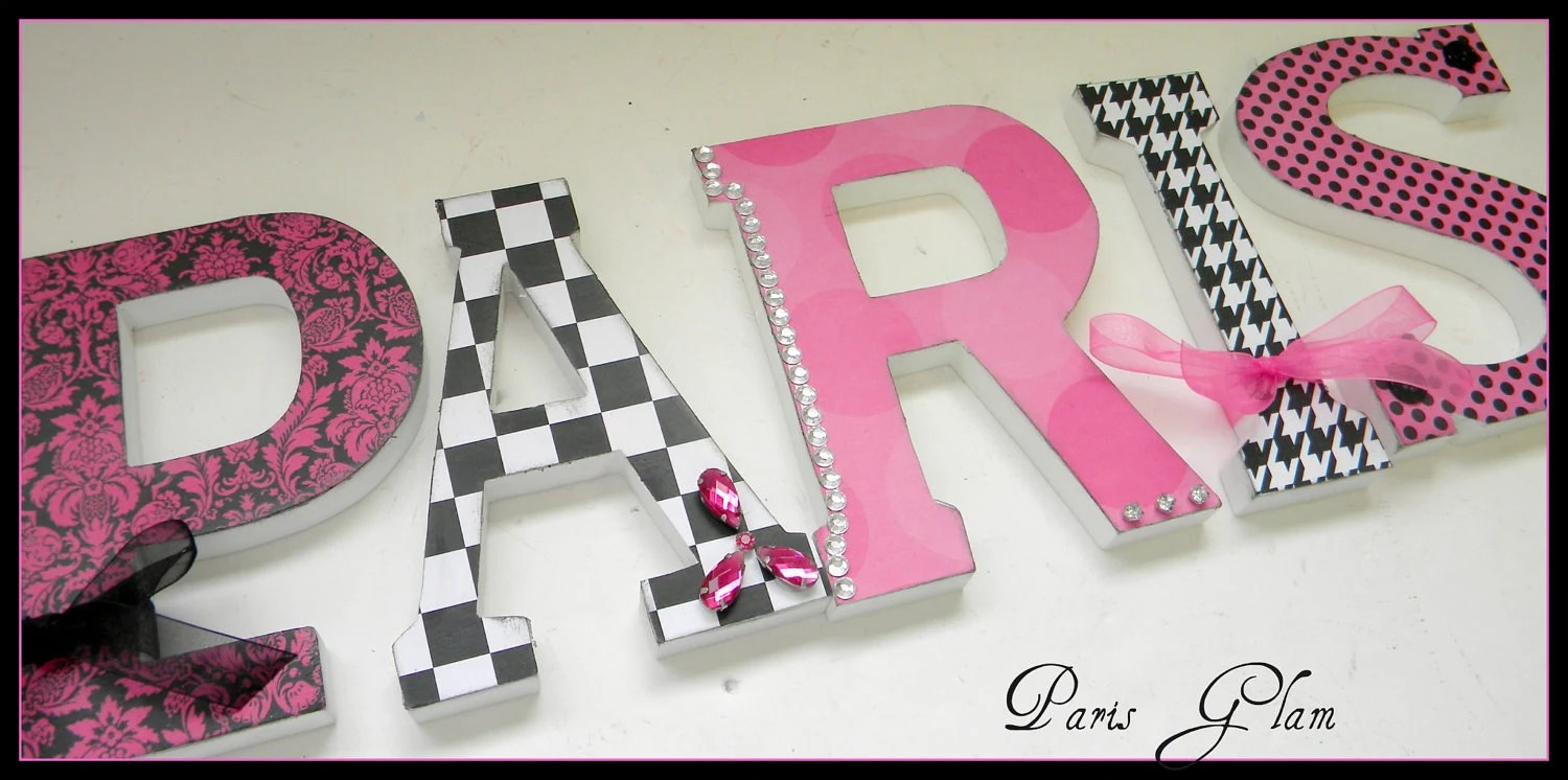 Best Girls Room Wood Wall Letters Paris Parisian Glam Theme This Month