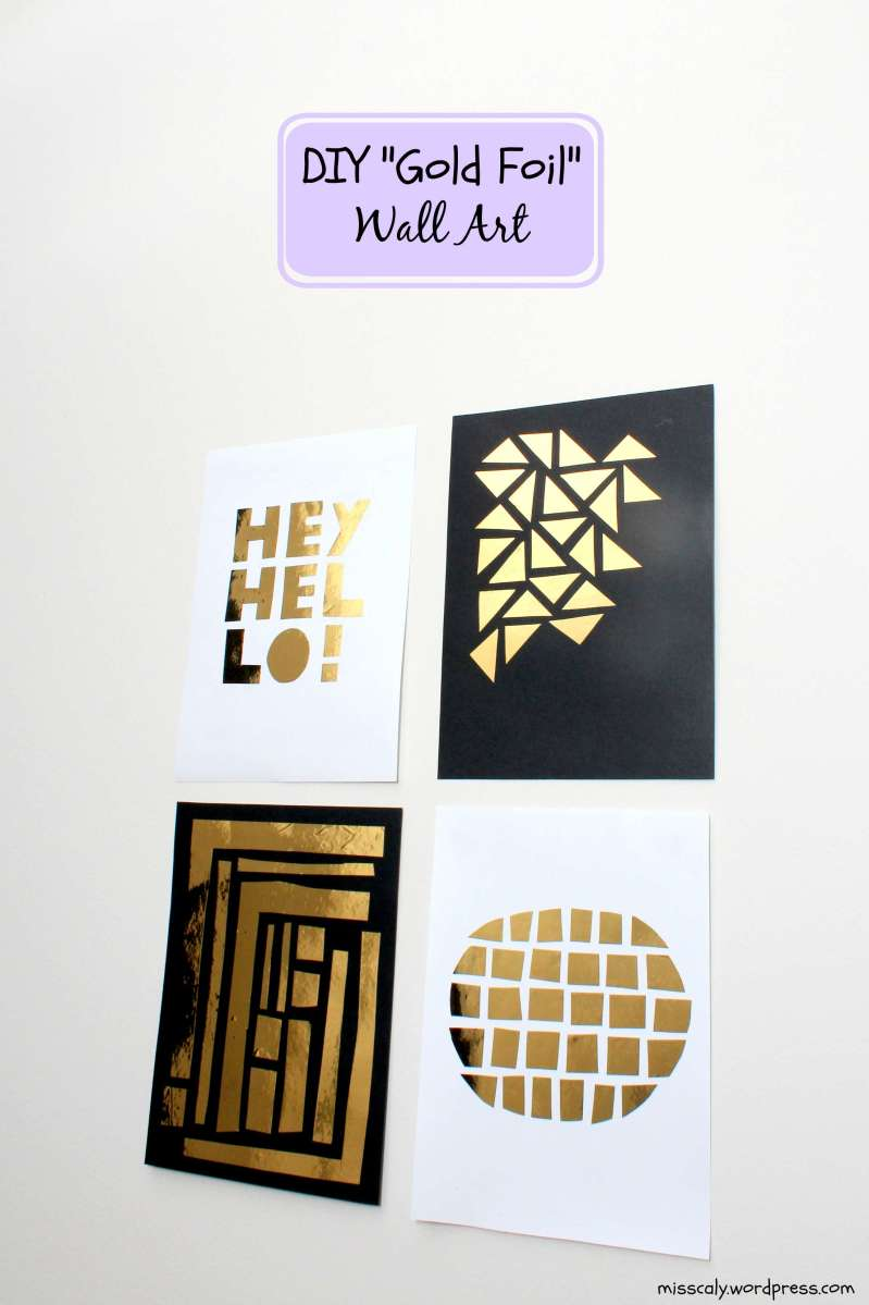 """Best Easy Diy """"Gold Foil"""" Wall Decor – M I S S C A L Y This Month"""
