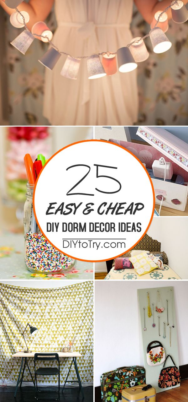 Best 25 Easy Cheap Diy Dorm Decor Ideas Easy Diy Projects This Month