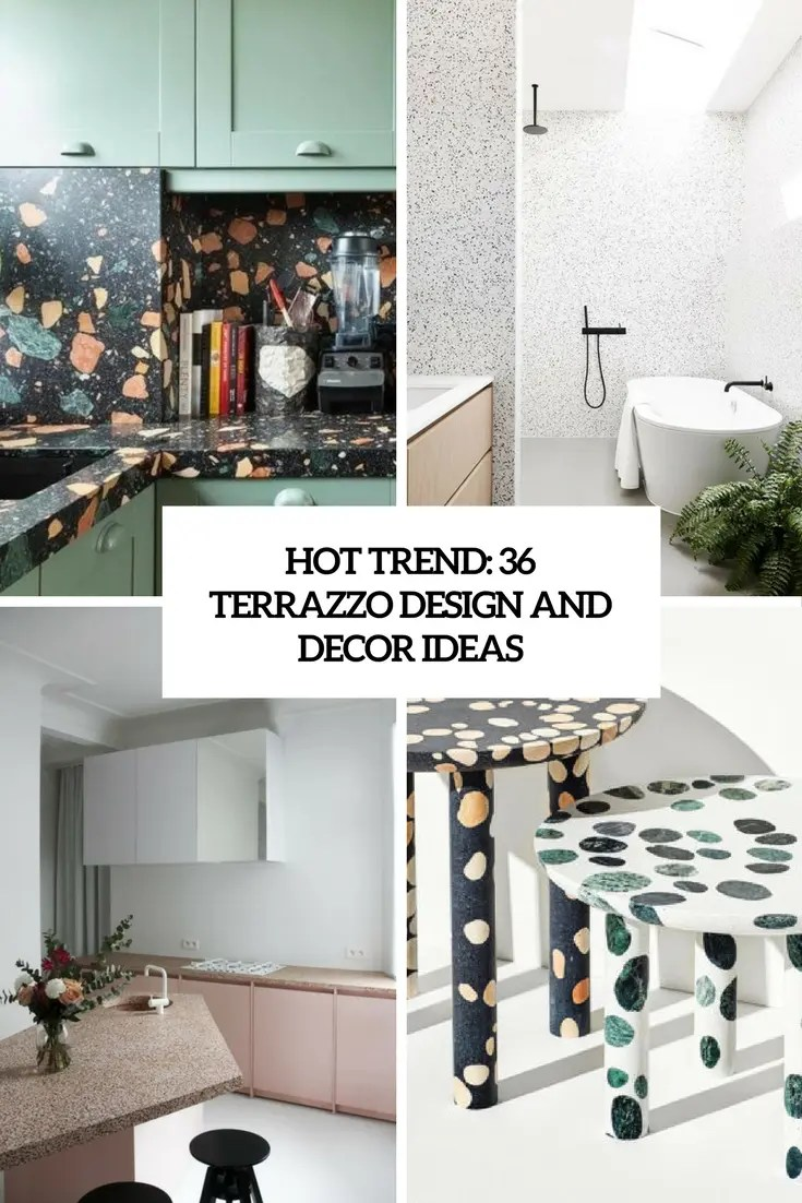 Best Hot Trend 36 Terrazzo Design And Decor Ideas Digsdigs This Month