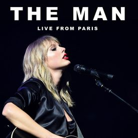 Photo of DOWNLOAD: Taylor Swift – The Man (Live From Paris)