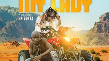 Patapaa – My Lady ft Ay Poyoo (Prod. By KP Beatz)