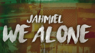 Jahmiel – We Alone (Prod. by Tru Ambassador Ent.)