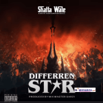 Shatta Wale – Different Star (Prod. by Mix Master Garzy)