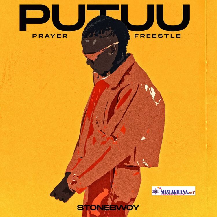 Stonebwoy – Putuu (Freestyle)(Pray)