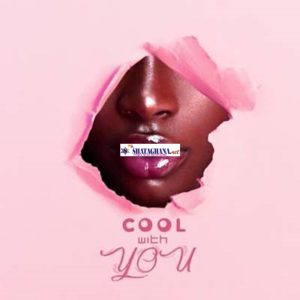 Ball J – Cool With You (Prod. by Mr Hanson)